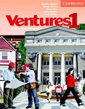 Ventures 1 Teacher's Edition with Teacher's Toolkit Audio CD/CD-ROM 9780521683142