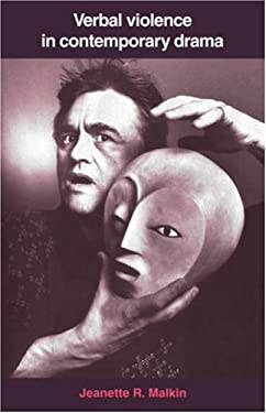 Verbal Violence in Contemporary Drama: From Handke to Shepard 9780521383356