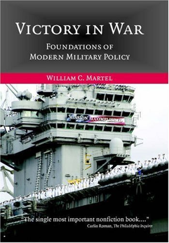 Victory in War: Foundations of Modern Military Policy 9780521859561