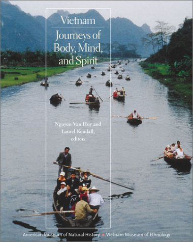 Vietnam: Journeys of Body, Mind, and Spirit 9780520238725