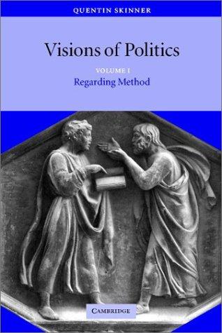 Visions of Politics: Volume 1, Regarding Method 9780521589260