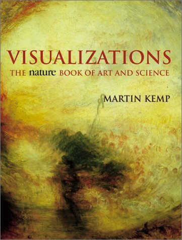 Visualizations: The Nature Book of Art and Science 9780520223523