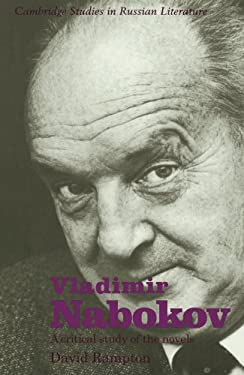 Vladimir Nabokov: A Critical Study of the Novels - Rampton, David / Kelly, Catriona / Cross, Anthony