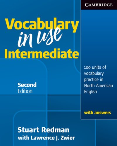 Vocabulary in Use Intermediate: 100 Units of Vocabulary Practice in North American English 9780521123754