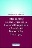 Voter Turnout and the Dynamics of Electoral Competition in Established Democracies Since 1945 9780521541473