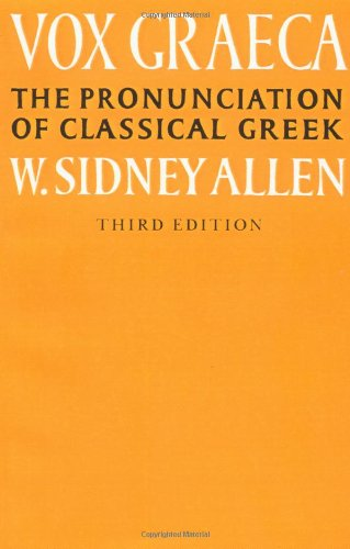 Vox Graeca: A Guide to the Pronunciation of Classical Greek 9780521335553