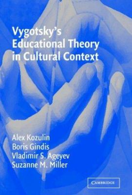 Vygotsky's Educational Theory in Cultural Context 9780521528832
