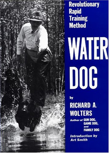 Water Dog: Revolutionary Rapid Training Method 9780525247340