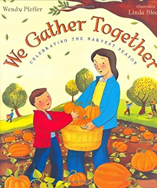 We Gather Together: Celebrating the Harvest Season 9780525476696