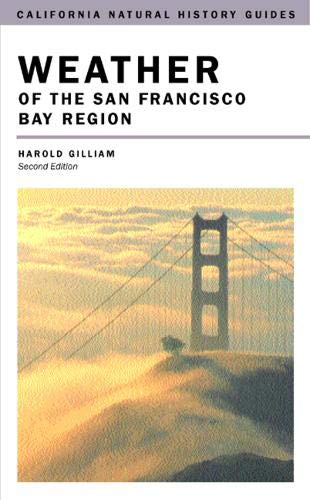 Weather of the San Francisco Bay Region 9780520229907