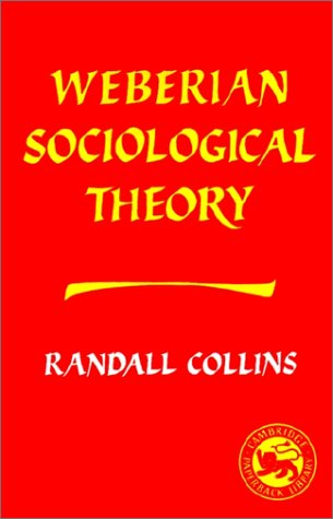 Weberian Sociological Theory
