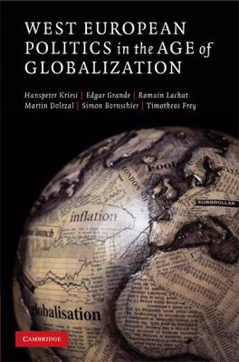 West European Politics in the Age of Globalization 9780521895576