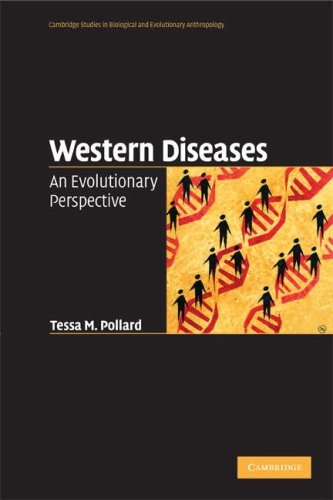 Western Diseases: An Evolutionary Perspective 9780521617376