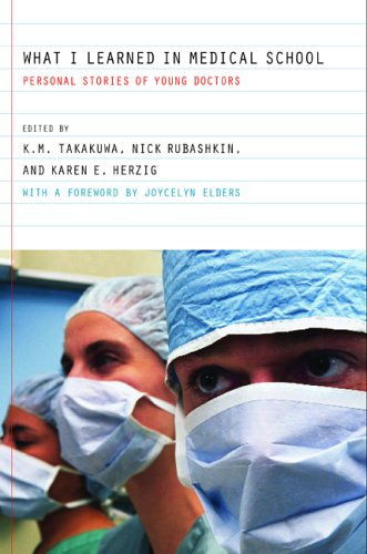 What I Learned in Medical School: Personal Stories of Young Doctors 9780520246812