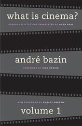 What Is Cinema?: Volume I 1714036