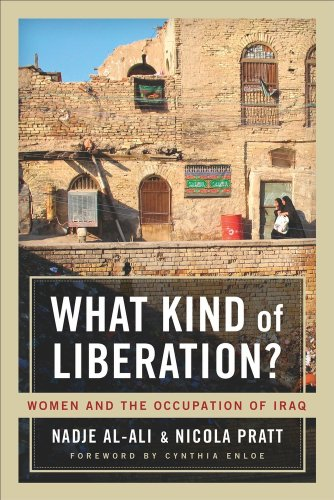 What Kind of Liberation?: Women and the Occupation of Iraq 9780520265813