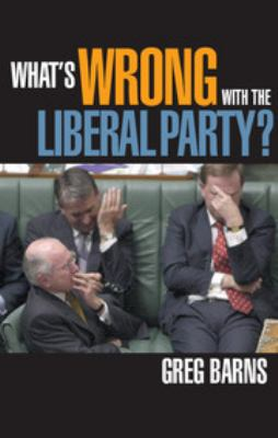 What's Wrong with the Liberal Party? 9780521542883