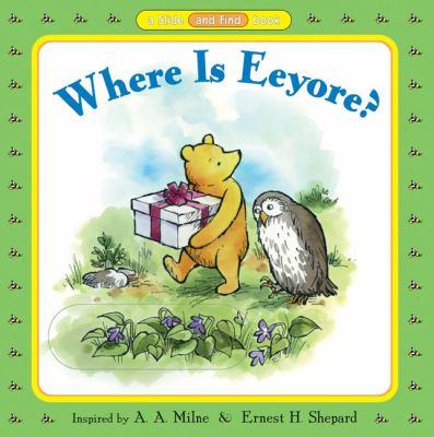 Where Is Eeyore? 9780525465409