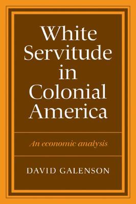 White Servitude in Colonial America 9780521273794