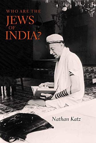 Who Are the Jews of India? 9780520213234