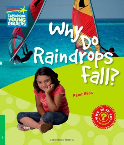Why Do Raindrops Fall? Level 3 Factbook 9780521137140