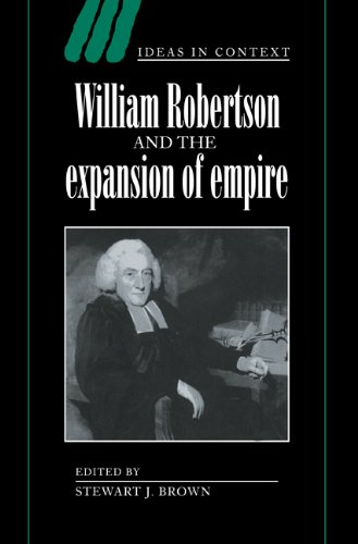 William Robertson and the Expansion of Empire 9780521570831