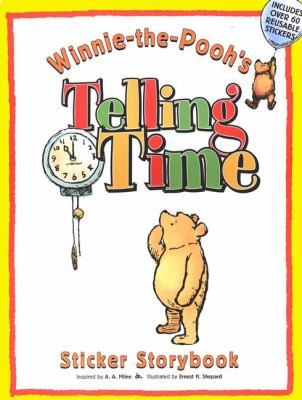 Winnie-The-Pooh's Telling Time, Sticker Storybook 9780525463368
