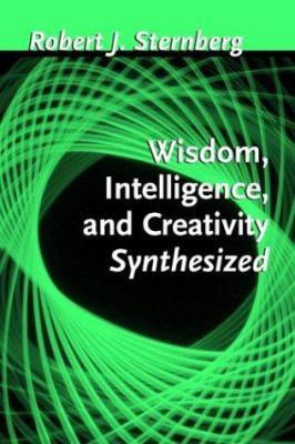 Wisdom, Intelligence, and Creativity Synthesized 9780521802383