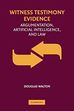 Witness Testimony Evidence: Argumentation, Artificial Intelligence, and Law