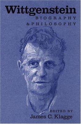Wittgenstein: Biography and Philosophy 9780521008686
