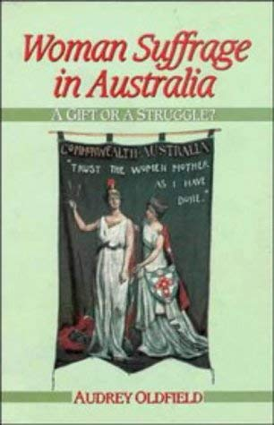 Woman Suffrage in Australia 9780521403801