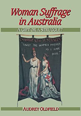Woman Suffrage in Australia 9780521436113
