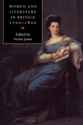 Women and Literature in Britain, 1700 1800 9780521586801