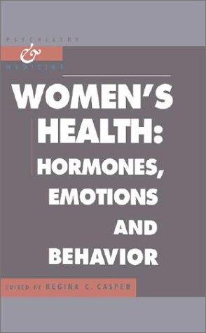 Women's Health: Hormones, Emotions, and Behavior 9780521563413