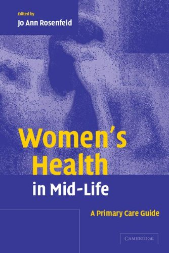 Women's Health in Mid-Life: A Primary Care Guide 9780521823401