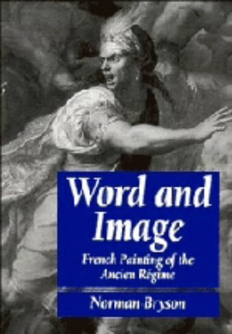 Word and Image: French Painting of the Ancien Regime 9780521237765