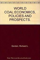 World Coal: Economics, Policies and Prospects
