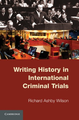 Writing History in International Criminal Trials 9780521138314