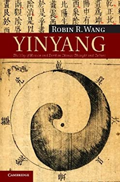 Yinyang: The Way of Heaven and Earth in Chinese Thought and Culture 9780521165136