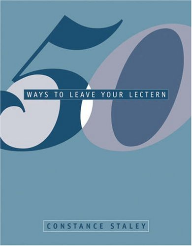 50 Ways to Leave Your Lectern: Active Learning Strategies to Engage First-Year Students 9780534538668