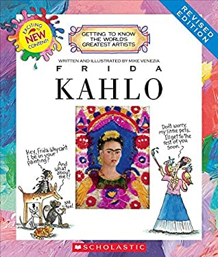Frida Kahlo (Revised Edition) (Getting to Know the World's Greatest Artists) (Getting to Know the World's Greatest Artists (Paperback))