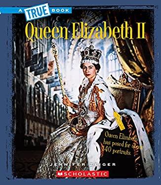 Queen Elizabeth II (True Bookbiographies)