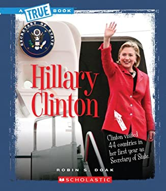 Hillary Clinton (True Books) 9780531219065