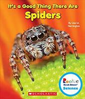 It's a Good Thing There Are Spiders (Rookie Read-About Science) 22747534