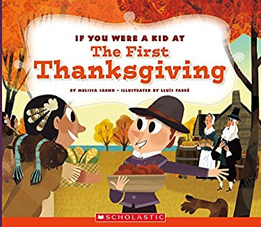 If You Were a Kid at the First Thanksgiving Dinner