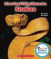 It's a Good Thing There Are Snakes (Rookie Read-About Science: It's a Good Thing) 23928578
