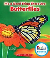 It's a Good Thing There Are Butterflies (Rookie Read-About Science) 22830237