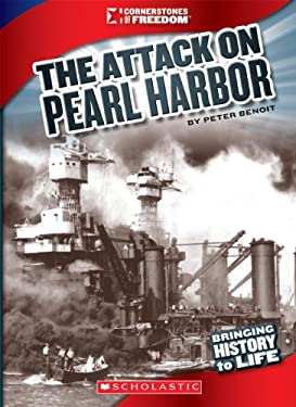 The Attack on Pearl Harbor (Cornerstones of Freedom. Third Series) 9780531236017