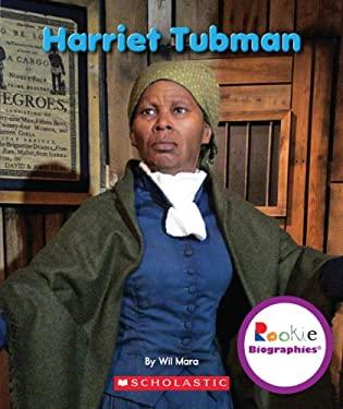 Harriet Tubman (Rookie Biographies) 9780531247372