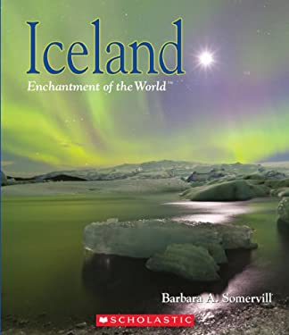 Iceland (Enchantment of the World. Second Series) 9780531256022